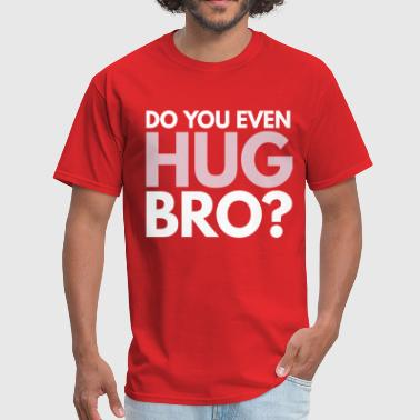 Bro Hug Shirt - Men's T-Shirt