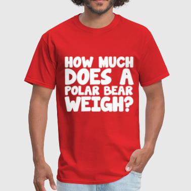 How Much Does a Polar Bear Weigh Icebreaker Party - Men's T-Shirt