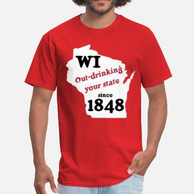 919980965 Wisconsin Funny WI - Out-drinking you state - Men's T