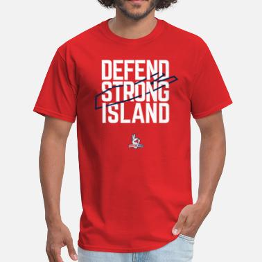Strong Island Defend Strong Island - Men's T-Shirt