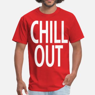Chilling Chill Out - Men's T-Shirt