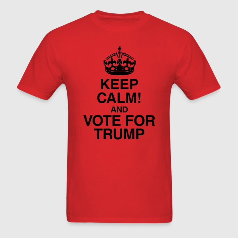 Keep Calm And Vote For Trump President Election - Men's T-Shirt