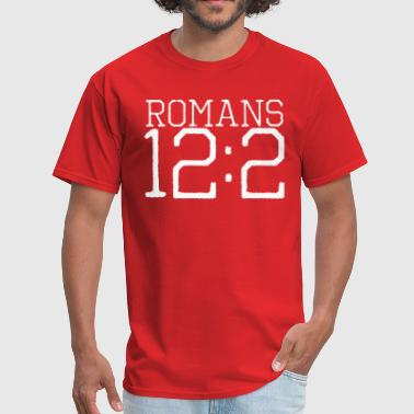 Romans 12 2 Romans 12:2 bible verse - Men's T-Shirt