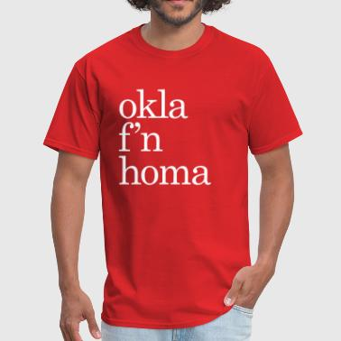 okla fn homa - Men's T-Shirt
