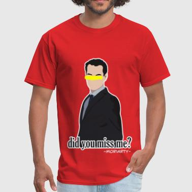 did you miss me? - Men's T-Shirt