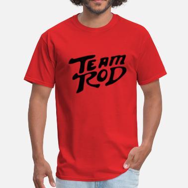 9f4709f9a Shop Team Rod T-Shirts online | Spreadshirt