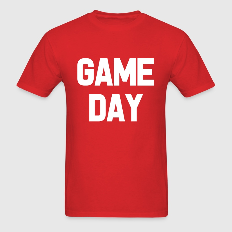 Game Day funny saying shirt - Men's T-Shirt