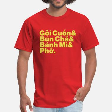 Vietnamese Food Vietnamese / Vietnam Street Food - Men's T-Shirt