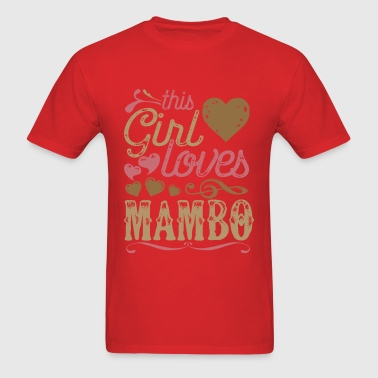 This Girl Loves Mambo - Men's T-Shirt