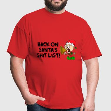 Santa's Shit List 2 - Men's T-Shirt