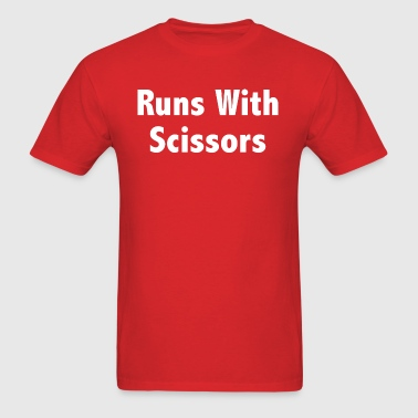 Runs With Scissors - Men's T-Shirt