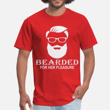 Beard Law Bearded For Her Pleasure  ©WhiteTigerLLC.com  - Men's T-Shirt