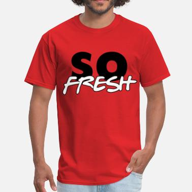 Move Like Jagger So Fresh - Men's T-Shirt