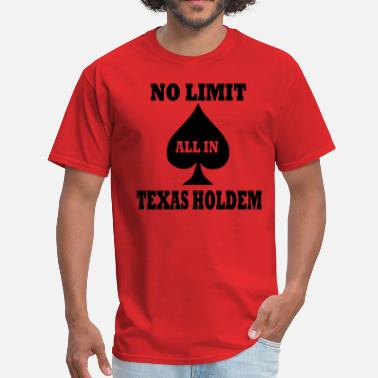 No Limit Holdem Poker - Men's T-Shirt