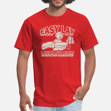 Laying Easy Lay - Men's T-Shirt