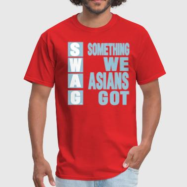 SWAG: SOMETHING WE ASIANS GOT - Men's T-Shirt