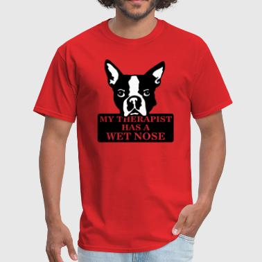 Wet Nose my therapist has a wet nose - Men's T-Shirt