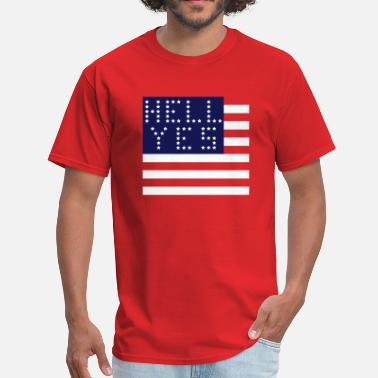 Hell Yes Hell Yes on Red - Men's T-Shirt