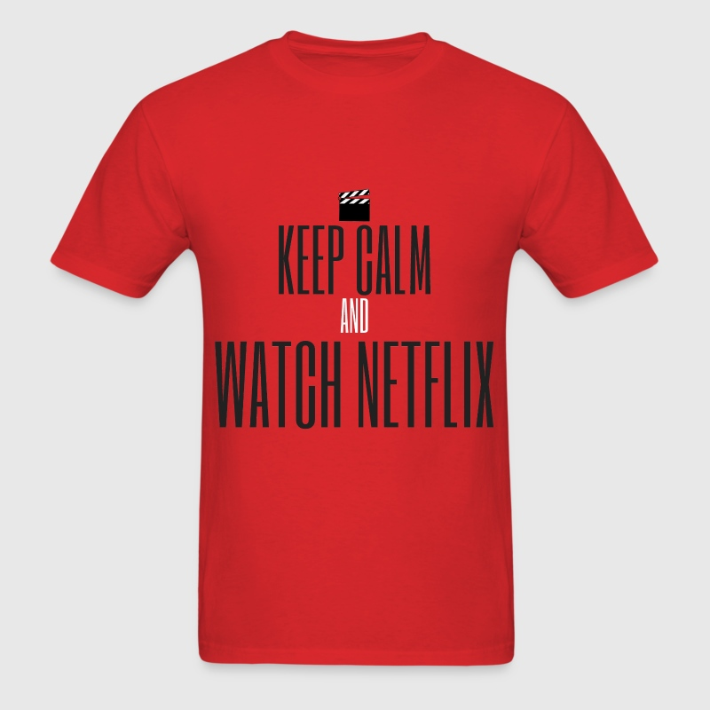 KEEP CALM AND WATCH NETFLIX - Men's T-Shirt