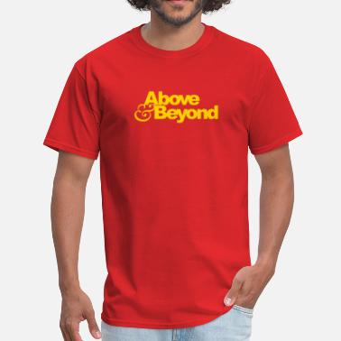 Above Beyond Funny Above & Beyond Trance - Men's T-Shirt