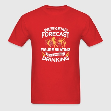 Weekend Forecast Figure Skating With Drinking - Men's T-Shirt