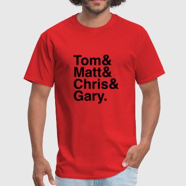 Tom Scott Tom&Matt&Chris&Gary - Men's T-Shirt
