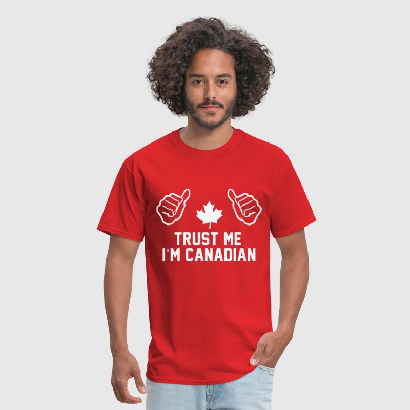 trust_me_im_canadian_shirt - Men's T-Shirt