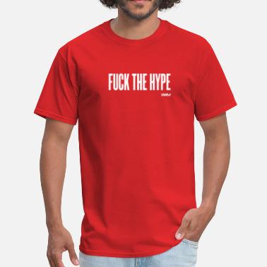 Hype fuck the hype by wam - Men's T-Shirt