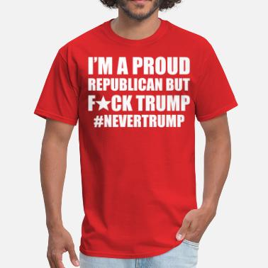 Republicans republican but fuck trump T-Shirts - Men's T-Shirt