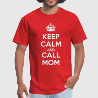 Mantén Calma Keep Calm and Call Mom (dark) - Men's T-Shirt