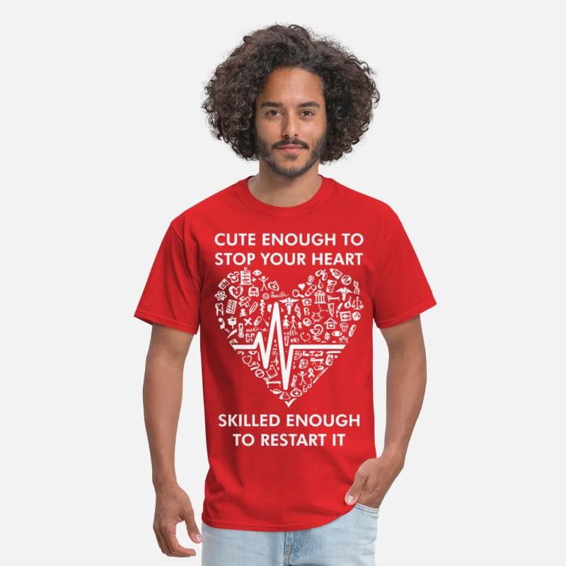 Cute T-Shirts - Cute Enough Stop Heart Skilled Enough To Restart - Men's T-Shirt red