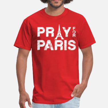 Pray For Paris Pray For Paris - Men's T-Shirt