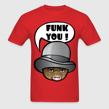 Funk you ! - Men's T-Shirt