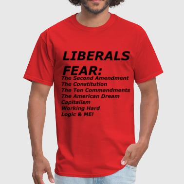 Fuck LIBERALS FEAR - Men's T-Shirt