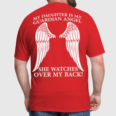 My Daughter Is My Guardian Angel - Men's T-Shirt
