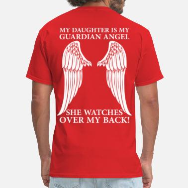 Guardian Angel Prayer My Daughter Is My Guardian Angel - Men's T-Shirt