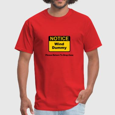 Drop Zone Notice Wind Dummy Please Return To Drop Zone - Men's T-Shirt