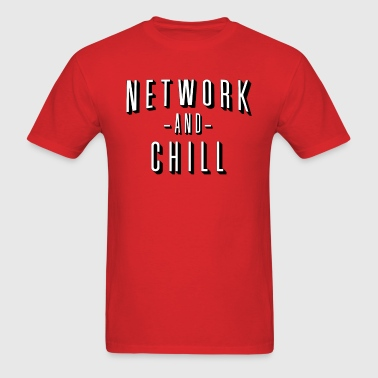 Network and Chill - Men's T-Shirt