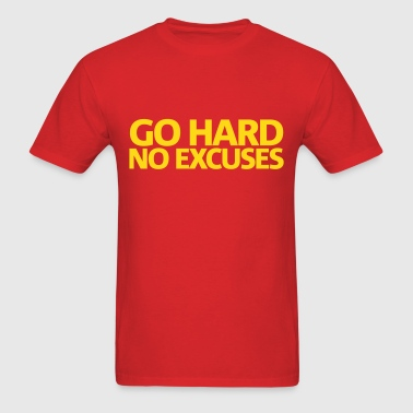 Go Hard Gym Motivation - Men's T-Shirt