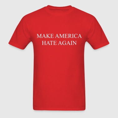 Make America hate again - Men's T-Shirt
