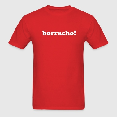 BORRACHO - Men's T-Shirt