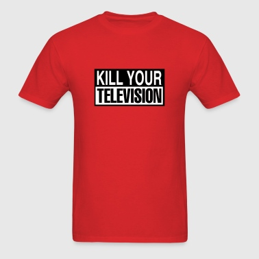 kill your television - Men's T-Shirt