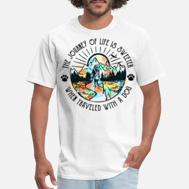 Nephew The Journey Of Life Sweeter When Traveled With Dog - Men's T-Shirt