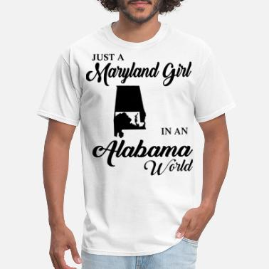 just a Maryland girl in a Alabama world wife - Men's T-Shirt