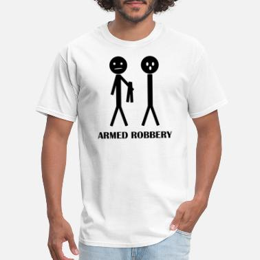 Robbery STICK FIGURE Armed Robbery - Men's T-Shirt