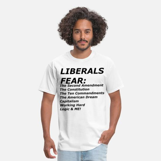 Fuck T-Shirts - LIBERALS FEAR - Men's T-Shirt white