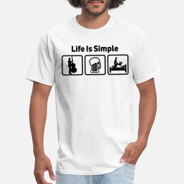 Double Bass Double Bass Life Is Simple - Men's T-Shirt