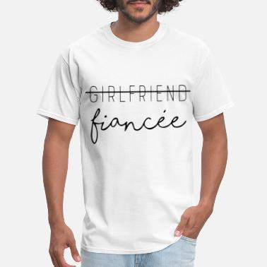 Whore Girlfriend girlfriend finacee promoted to girlfriend - Men's T-Shirt