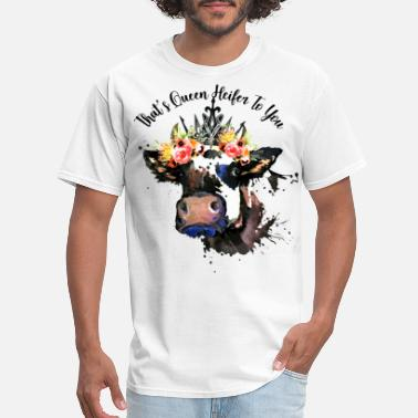 African American Slang that is queen heifen to you flower cow - Men's T-Shirt
