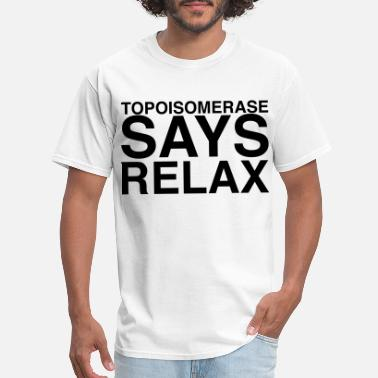 Frankie Goes To Hollywood Topisomerase says relax - Men's T-Shirt